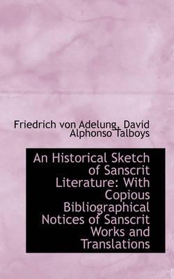 An Historical Sketch of Sanscrit Literature
