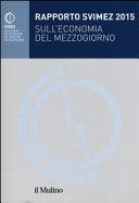 Rapporto Svimez 2015 sull'economia del Mezzogiorno