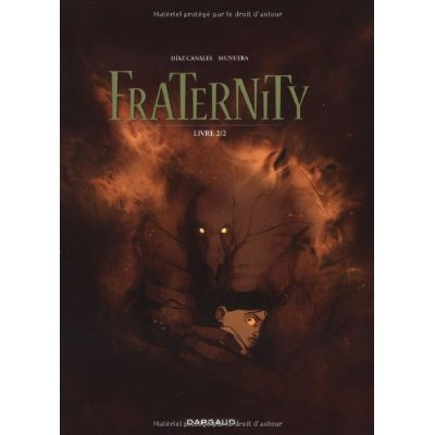Fraternity, Tome 2