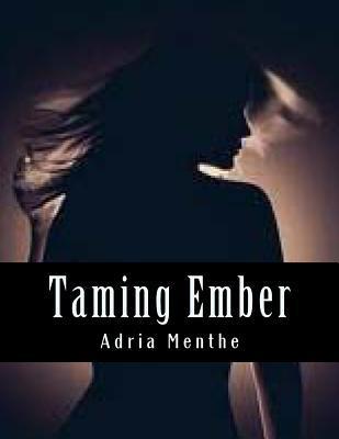 Taming Ember