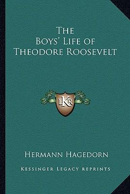 The Boys' Life of Theodore Roosevelt