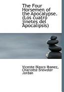 The Four Horsemen of the Apocalypse. (Los Cuatro Jinetes Del Apocalipsis)