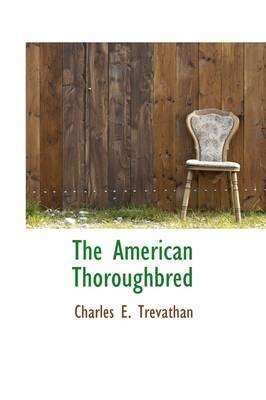 The American Thoroughbred