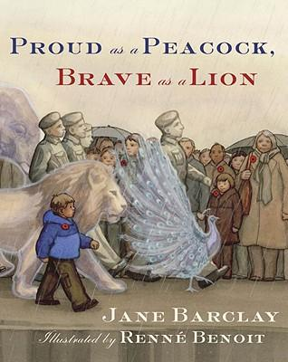 Proud as a Peacock, Brave as a Lion