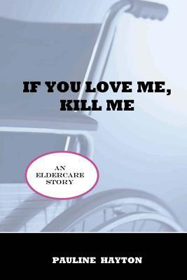 If You Love Me, Kill Me