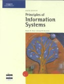 Principles of Information Systems, Sixth Edition