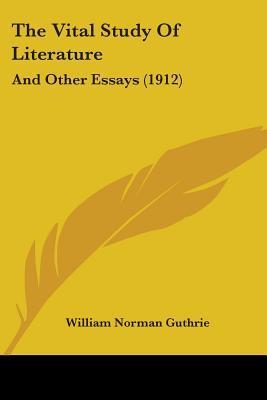 The Vital Study of Literature