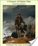 A Treasury of Eskimo...