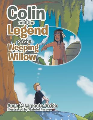 Colin and the Legend of the Weeping Willow
