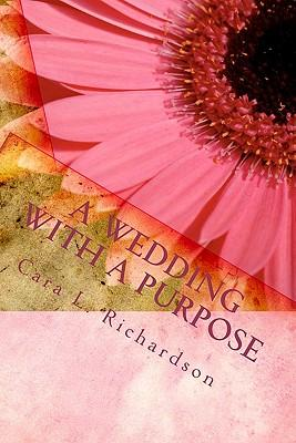 A Wedding With a Purpose