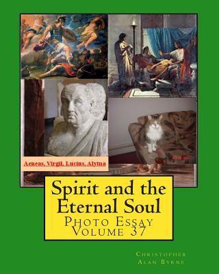 Spirit and the Etern...