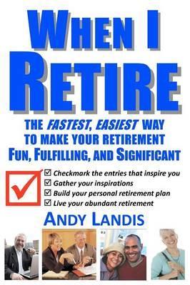 When I Retire