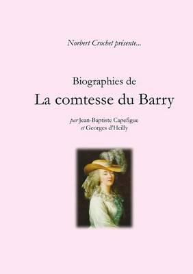 Biographies de la Comtesse du Barry
