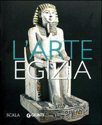 L'arte egizia. Ediz....