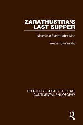 Zarathustra's Last Supper