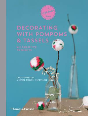 Decorating with Pompoms & Tassels
