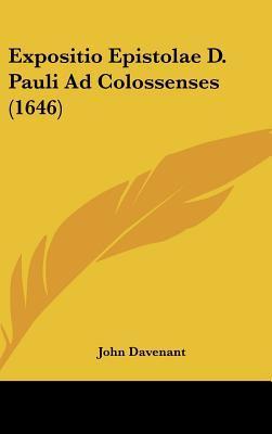Expositio Epistolae D. Pauli Ad Colossenses (1646)