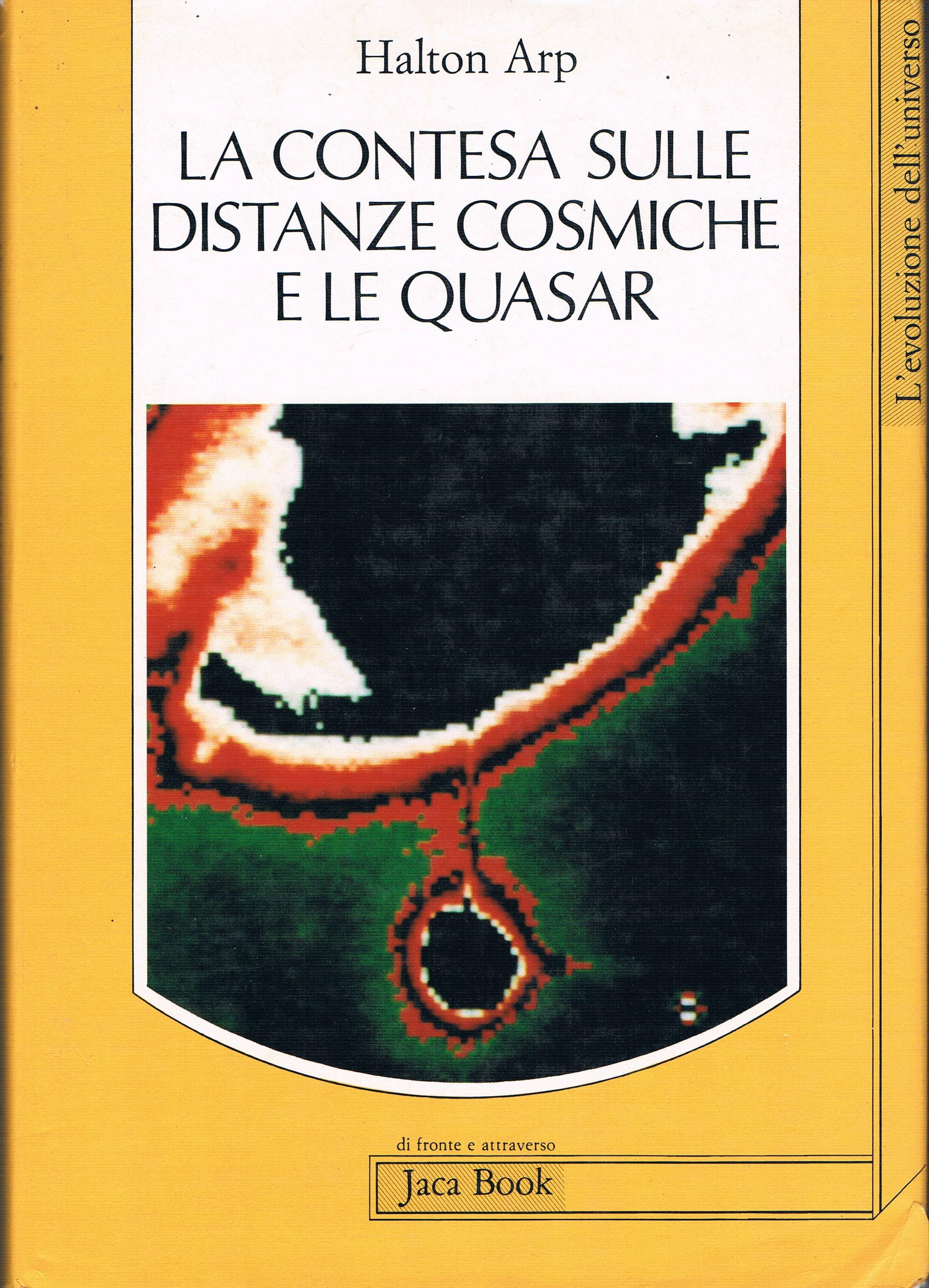La contesa sulle distanze cosmiche e le quasar