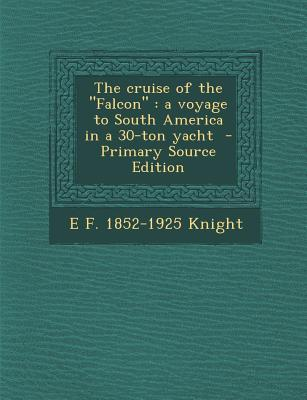 The Cruise of the Falcon