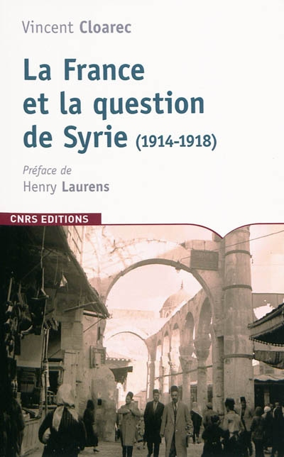 La France et la question de la Syrie