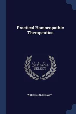 Practical Homoeopathic Therapeutics