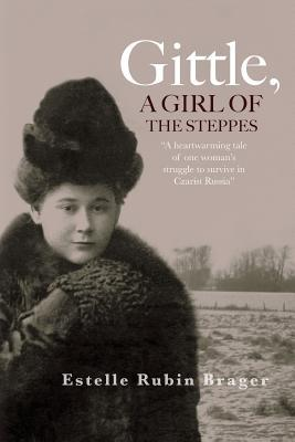 Gittle, a Girl of the Steppes