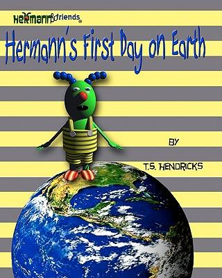 Hermann's First Day on Earth