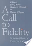 A Call to Fidelity