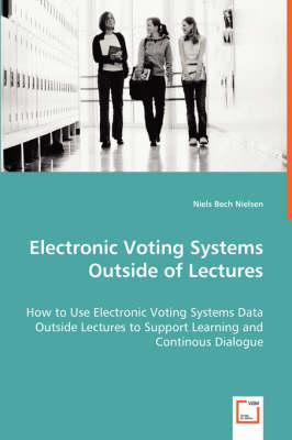 Electronic Voting Systems Outside of Lectures