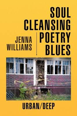 Soul Cleansing Poetry Blues