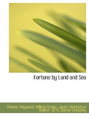 Fortune by Land and ...