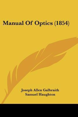 Manual of Optics