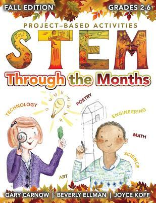 Stem Through the Months for Budding Scientists, Engineers, Mathematicians, Makers and Poets