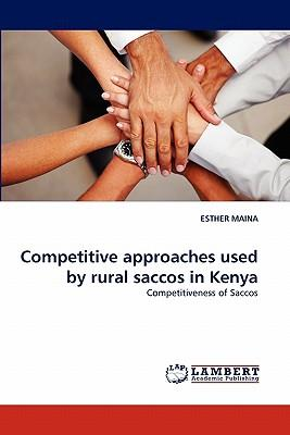 Competitive approaches used by rural saccos in Kenya