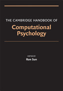 e-Study Guide for: Cambridge Handbook of Computational Psychology by Ron Sun, ISBN 9780521857413