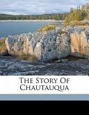The Story of Chautauqua