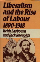 Liberalism and the Rise of Labour, 1890-1918