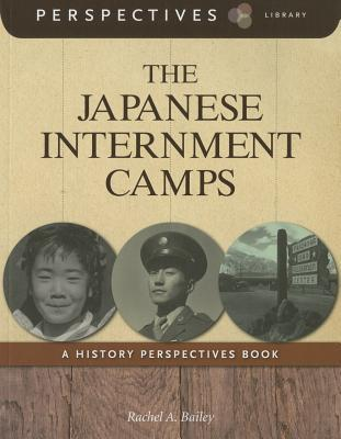 The Japanese Internment Camps