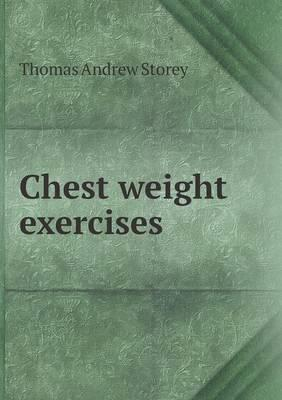 Chest Weight Exercises