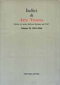 Indici di arte veneta / 1961-1968