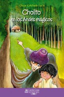 Cholito en los Andes mágicos