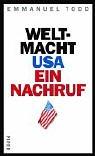 Weltmacht USA - Ein ...