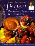Anton Edelmann's Perfect Pastries, Puddings and Desserts
