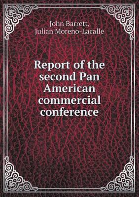 Report of the Second Pan American Commercial Conference
