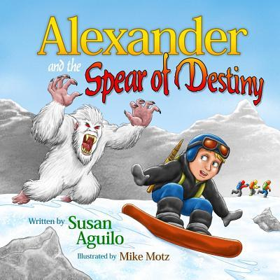 Alexander and the Spear of Destiny