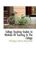 College Teaching Studies in Methods of Teaching in the College