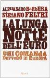 La lunga notte dell'euro