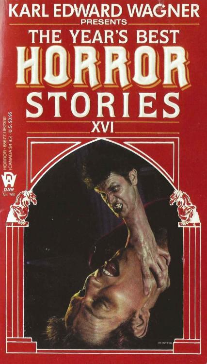 The Year's Best Horror Stories XVI