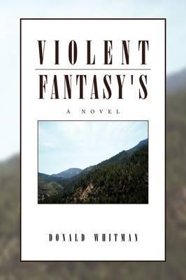 Violent Fantasy's