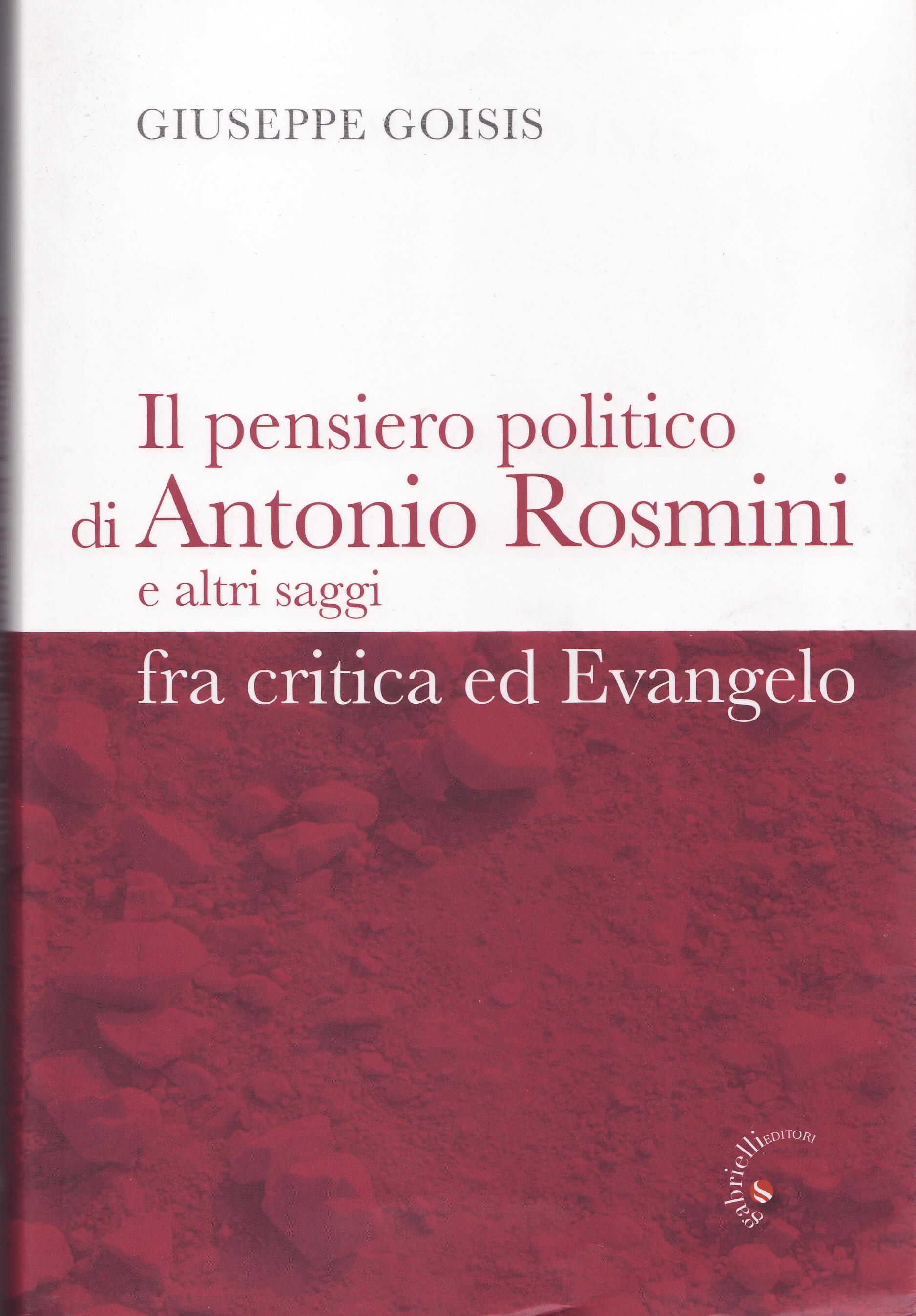 Il pensiero politico di Antonio Rosmini e altri saggi